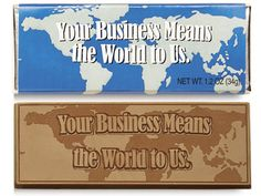 Your business means the world to us - Chocolate Wrapper Bar