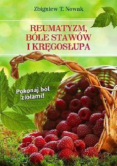 Okładka książki REUMATYZM, BÓLE STAWÓW I KRĘGOSŁUPA Pokonaj ból ziołami!