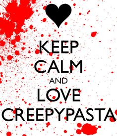 WE LOVECREPYPASTA - Google Search
