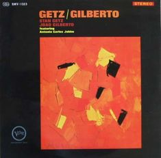 Getz/Gilberto - Wikipedia, the free encyclopedia