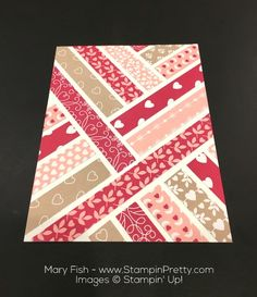 Stampin Up First Sight Love Blossoms Designer Series Paper Valentine Card Idea By Mary Fish Cropped Card Making Inspiration, Making Ideas, Strip Cards, Chevron Cards, Patchwork Cards, Valentines Day Cards Handmade, Washi Tape Cards, Mary Fish, Cards For Friends