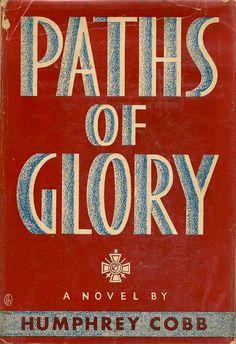 Paths of Glory by Humphrey Cobb 1935