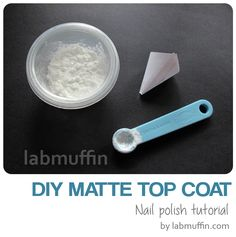 How does matte top coat work, and DIY matte top coat recipe - Lab Muffin