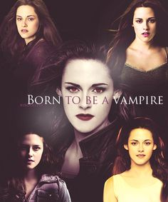 Twilight Saga -Born to be a vampire. Twilight Film, Twilight Saga Quotes, Twilight Saga Series, Twilight Cast, Twilight Breaking Dawn, Twilight New Moon, Twilight Videos, Twilight Poster, Vampire Twilight