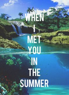 Calvin Harris tho *.* When I met you in the summer ♡ It's still not officially summer yet...but we have some contenders. #TooEarlyToTell