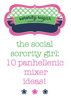 Intended for all-girl panhell mixers, but fits perfectly for BPG love parties!!