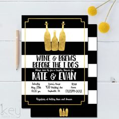 Couples Shower Invitation - Wine and Brews Before the I Do's - Love the black, white, and gold! <3