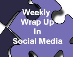 4-20-12: Weekly Wrap Up Column from our blog - Top Social Media Articles and Links shared across our networks this week.