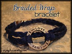 {enjoy the view}: D-I-Y Braided Wrap Bracelet -  If you can tie a knot, make a simple braid, and squeeze pliers - you can make this bracelet!