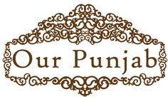 What Are the Best Things About Punjab? - To know more visit our site - https://ourpunjab.com/