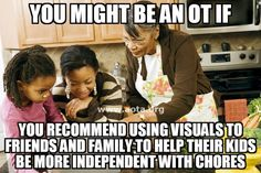 #youmightbeanotif you recommend using visuals to friends and family to help their kids be more independent with dressing, chores, or homework.