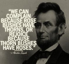 Abraham Lincoln Quote about Roses | Content in a Cottage