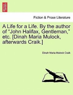 Title: A Life for a Life. By the author of