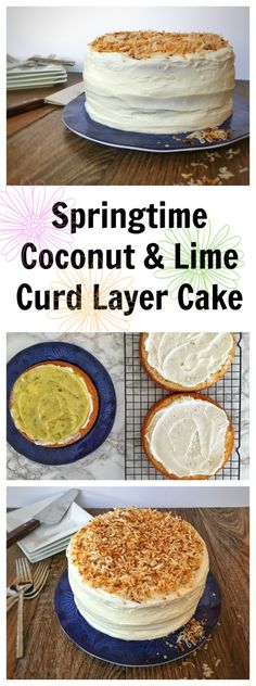 Springtime Coconut & Lime Curd Layer Cake combines a light, fluffy coconut cake with a creamy, tart lime curd for the perfect bite of Spring!