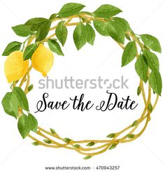 Save the date wedding card with watercolor wreath made of dry branches with small leaves buds, lemons and lemon tree leaves. Botanical illustration.
