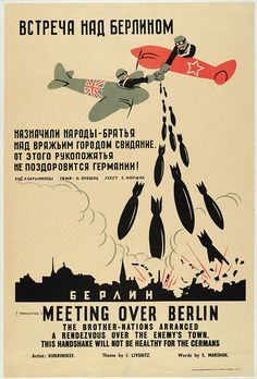 Soviet WWII propaganda poster depicting friendly Russian and RAF pilots meeting over Berlin to bomb them