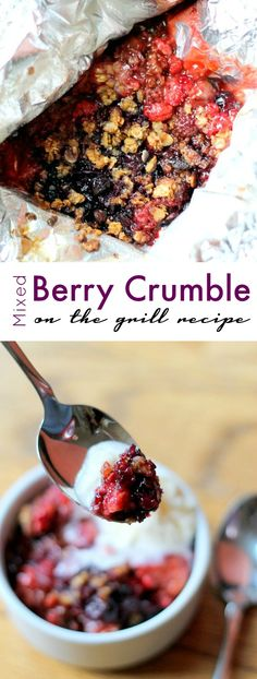 Mixed Berry Crumble on the Grill Recipe! Easy Grilling Recipes for Summertime!