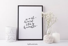 Work Hard Print / Instant Download Art Print / Hand Lettered Printable by Light Hearted Studio