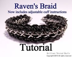 This is a Brilliant Twisted Skulls original weave. This is a Tutorial only, for making Raven's Braid weave and Raven's Braid Adjustable Torc/Cuff. This tutorial includes detailed written and photo instructions to make Raven's Braid weave and Raven's
