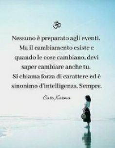 Positive Vibes, Positive Quotes, Learning Italian, Osho, Art Therapy, My Way, Good Vibes, Cool Words, Karma