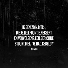 Je had gebeld? Dumb Quotes, Hard Quotes, Text Quotes, Sarcastic Quotes, Motivational Quotes, Inspirational Quotes, Bitch Quotes, Happy Minds, Amazing Quotes