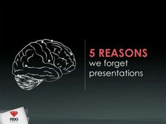 Learn 5 reasons why our audiences may not remember what we share in presentations. The principles are rooted in cognitive science.