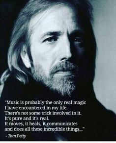 Find and save tom petty Memes Music Like, Music Is Life, My Music, Music Mood, Music Stuff, Tom Petty Quotes, Philosophy Quotes, Music Quotes, Soul Quotes