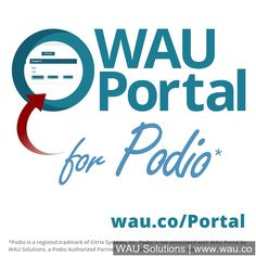 #Portal for Podio; Connect Directly With Non- #Podio Users! (www.wau.co/Portal) @waucompany