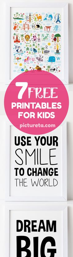 Get modern and inspirational free printables for kids by Pictureta. Inspirational quotes for kids. Unique nursery décor, alphabet poster, English alphabet, free nursery art printables, free playroom printables, quotes for kids, dream big little on
