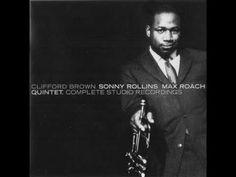 Clifford Brown Sonny Rollins Max Roach Quintet-Complete Studio Recording. JAZZvideo link: https://www.facebook.com/hennie.jazz