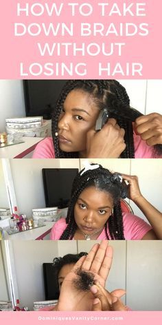 How to Take Down Braids without Losing Hair natural hair, natural haircare, protective styles, deep conditioner, shampoo, twist outs, natural hair care products, kinky curly, type 4 hair, 4c hair, big chop, transitioning, afro, finger coils, flat twist outs, braids, braid outs, eco styler, Black Jamaican Castor oil, JBCO, hot oil treatment, steam treatment