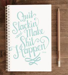 2014 12-Month Weekly Planner with Back Pocket – Quit Slackin' Blue
