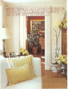 A home we did 16 years ago in Waccabuc, NY and in the December 2004 issue of Better Homes and Gardens - One of my favorite projects. Those are not our pillows! The stylist removed the Aubusson pillows I had given my client as a gift. Sofa from The Charles