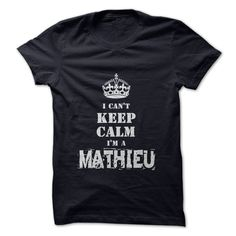 cool Im a MATHIEU - Bargain Check more at http://whitebeardflag.info/im-a-mathieu-bargain/