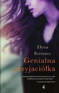 Genialna przyjaciolka by Elena Ferrante, available at Book Depository with free delivery worldwide. Elena Ferrante, Movie Posters, Books, Libros, Film Poster, Book, Book Illustrations, Billboard, Film Posters