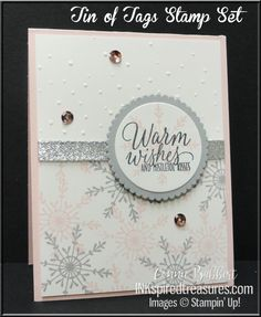 Stampin' Up!'s Tin of Tags for the SUOC weather challenge this time!  Love the snowflake in this set!  Created by Connie Babbert, www.inkspiredtreasures.com, #stampinup, #inkspiredtreasures