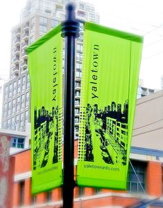 #yaletown street banner Pole Banners, Flag Banners, Street Banners, Free Banner Templates, Pole Sign, Signage Display, How To Make Banners, Best Banner, Amazing Street Art
