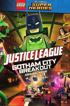 Liên Minh Công Lý - Đại Chiến Tại Gotham - Lego DC Comics Superheroes: Justice League Gotham City Breakout - 2016