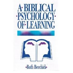 A Biblical Psychology of Learning