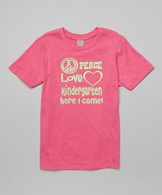 Loving this Red Hot Pink 'Kindergarten Here I Come' Tee - Toddler & Girls on #zulily! #zulilyfinds
