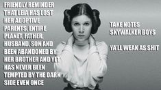 Image result for a friendly reminder that leia has lost her adoptive