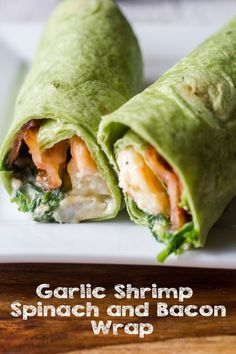 What a fun dinner - Garlic Shrimp Spinach and Bacon Wrap. This is a meal the kids will love #WeekdaySupper