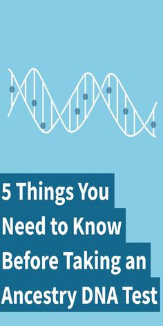 5 things you need to know about taking an Ancestry DNA test!