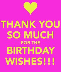 Happy birthday wishes thank you very much for the wonderful thank you so much for the birthday wishes keepcalm o matic m4hsunfo