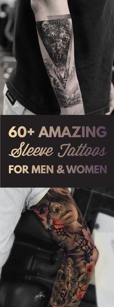 60+ Amazing Sleeve Tattoos for Men & Women