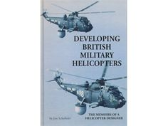 The Memoirs of a Helicopter Designer by Jim Schofield.  This book describes the author's 45 year involvement in the development of the British military helicopter - from an unreliable and dangerous machine with very limited performance, to the safe and essential military vehicle that it is today. £17.99