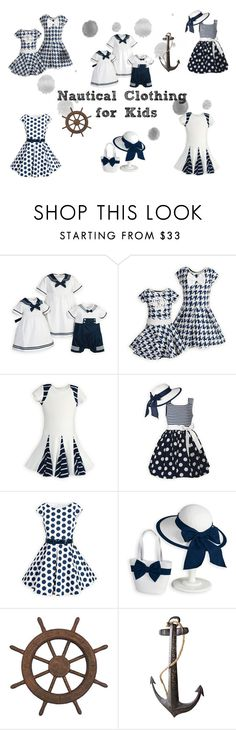 """""""Nautical Children's Clothing"""" by woodensoldier on Polyvore featuring Dot & Bo"""