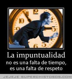 La Impuntualidad Baseball Cards, My Love, Quotes, Sports, Business, Illusions, Qoutes, Respect, Vinyls