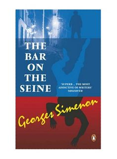 Georges Simenon, The Bar on the Seine