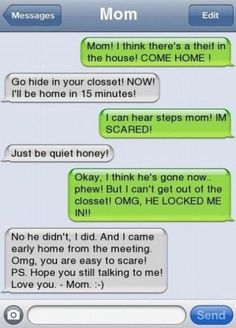 "Moms like this give me hope. :) although I do believe she meant ""Hope you're still talking to me"" but it's still funny."